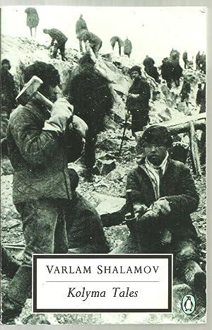 Kolyma Tales: Varlam Shalamov, Translated