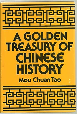 A Golden Treasury of Chinese History: Mou Chuan Tao