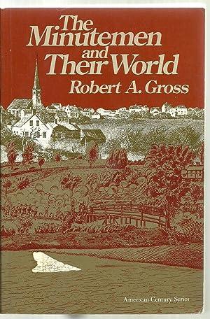 The Minutemen and Their World: Robert A. Gross