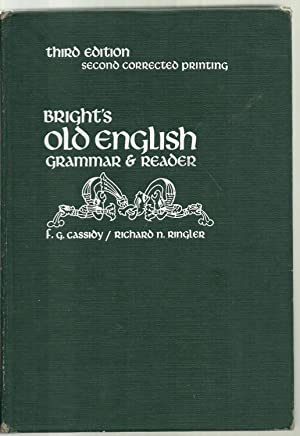 Bright's Old English, Grammar & Reader: Edited by Frederic G. Cassidy and Richard N. ...