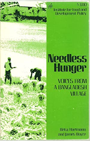 Needless Hunger, Voices From A Bangladesh Village: Betsy Hartmann and