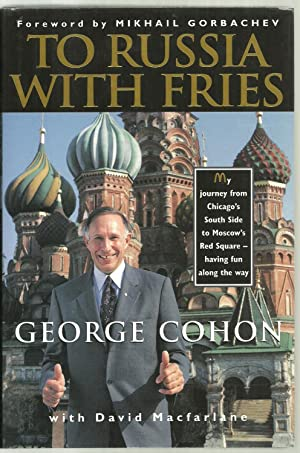 To Russia With Fries: George Chohn with