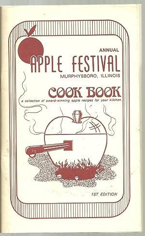Annual Apple Festival, Murphysboro Illinois Cookbook