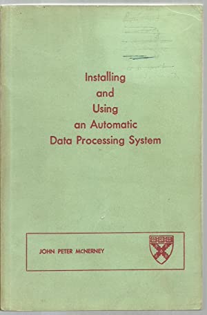 Installing and Using an Automatic Data Processing System: John Peter McNerney