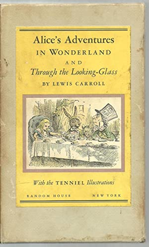 Alice's Adventures In Wonderland And Through the Looking-Glass, A Centennial Edition - 2 ...