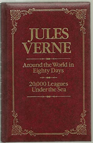 Around the World in Eighty Days / 20,000 Leagues Under the Sea: Jules Verne