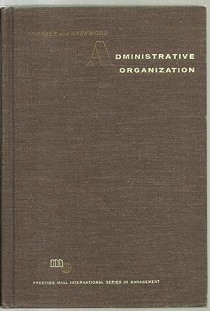 Administrative Organization: John M. Pfiffner,