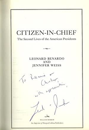 Citizen-In-Chief, The Second Lives of The American Presidents: Leonard Benardo and Jennifer Weiss