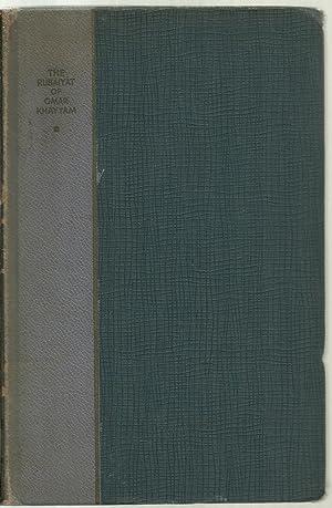 Ruba'iya't of Omar Khayya'm: Rendered into English verse by Edward Fitzgerald, First...
