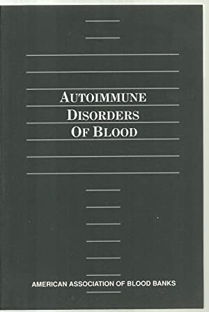 Autoimmune Disorders Of Blood: Editor: Leslie E. Silberstein