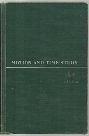Motion And Time Study: Ralph M. Barnes