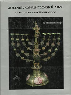 Jewish Ceremonial Art and Religious Observance: Abram Kanof