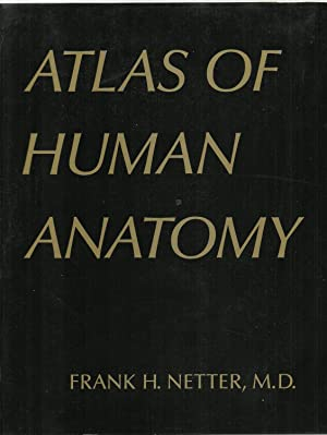 Atlas of Human Anatomy: Frank H. Netter,