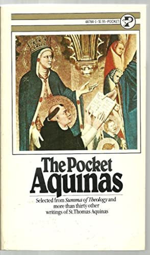 The Pocket Aquinas: Edited and general introduction by Vernon J. Bourke