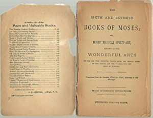 6th and 7th Books of Moses, Or: Magic, Spirits, Arts.