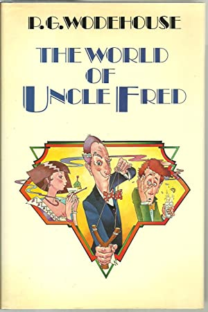 The World of Uncle Fred: P. G. Wodehouse