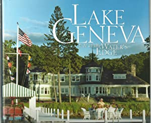 Lake Geneva, Life at the Water's Edge: presented by Michael Keefe, with Andria Hayday and Tom ...