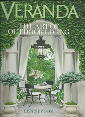 Veranda, The Art of Outdoor Living: Lisa Newsom