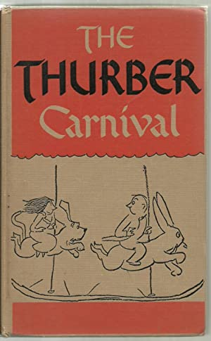The Thurber Carnival: Written and Illustrated by James Thurber