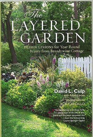 The Layered Garden: David L. Culp,