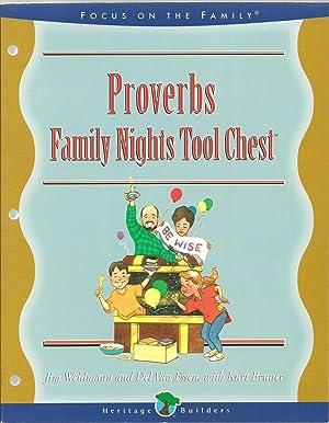 Proverbs Family Nights Tool Chest: Jim Weidmann and Del Van Essen, with Kurt Bruner
