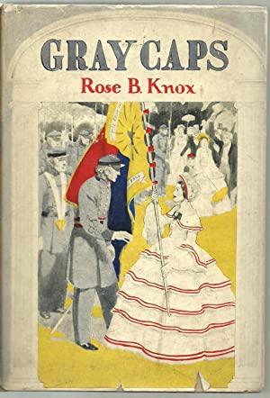 Gray Caps: Rose B. Knox