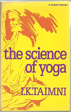 the science of yoga: I .K. Taimni