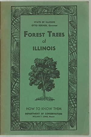 Forest Trees of Illinois, How To Know Them