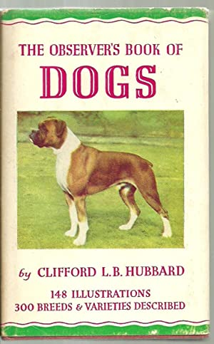The Observer's Book of Dogs: Clifford L. B. Hubbard