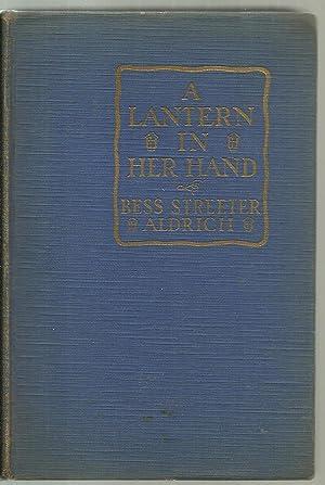 A Lantern In Her Hand: Bess Streeter Aldrich