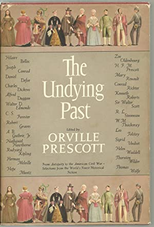 The Undying Past: Edited and with an introduction by Orville Prescott
