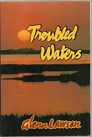 Troubled Waters - SIGNED COPY: Glenn Lawson