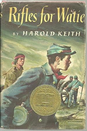 Rifles for Watie: Harold Keith