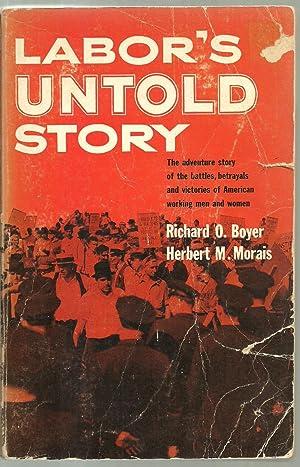 Labor's Untold Story: Richard O. Boyer,