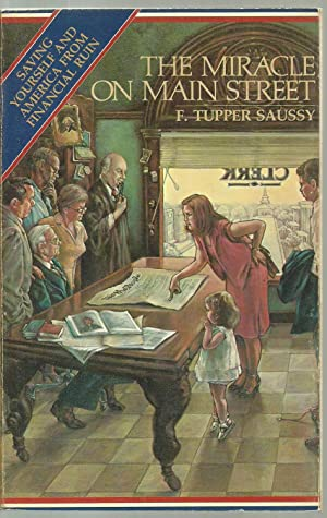 The Miracle On Main Street, Saving Yourself: F. Tupper Saussy