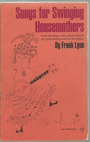 Songs for Swinging Housemothers, Over 350 songs: Frank Lynn