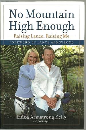 No Mountain High Enough, Raising Lance, Raising: Linda Armstrong Kelly