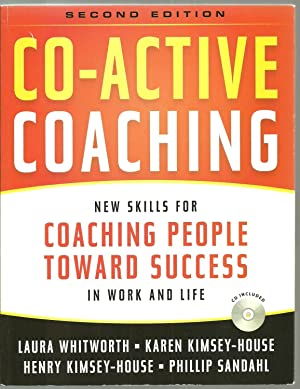 Co-Active Coaching, New Skills For Coaching People: Laura Whitworth, Karen