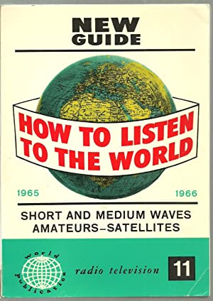 How To Listen To The World 1965-1966,: Edited by O.