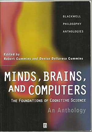 Minds, Brains, And Computers: The Foundations of: Edited by Robert