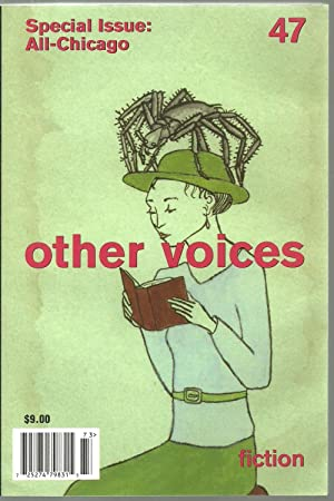 Other Voices 47, Fall / Winter 2007: Founding editors: Dolores