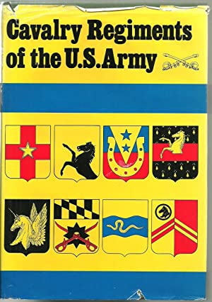 Cavalry Regiments of the U.S. Army: James A. Sawicki