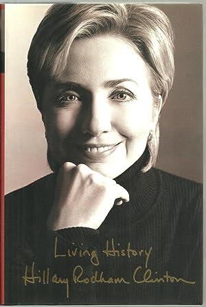 Living History - SIGNED COPY: Hillary Rodham Clinton