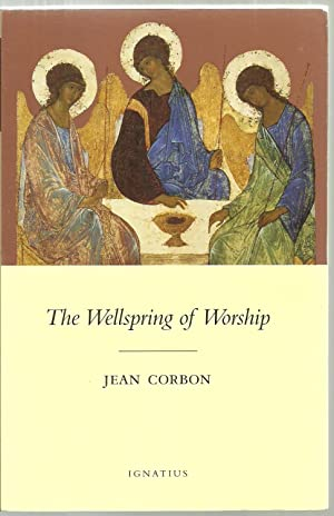 The Wellspring of Worship: Jean Corbon, Translated