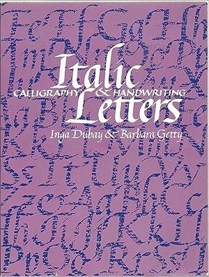 Italic Letters: Calligraphy & Handwriting: Inga Dubay &