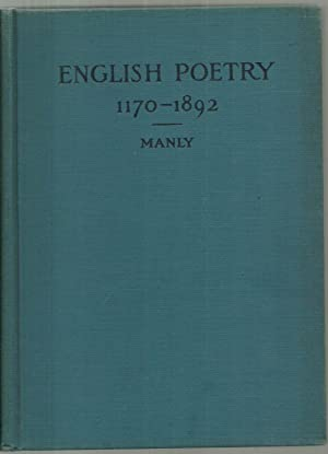 English Poetry 1170-1892: Selected by John