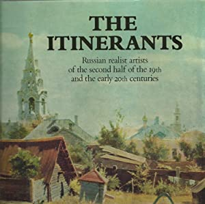 The Itinerants: Russian realists artists of the: Compiled and introduced