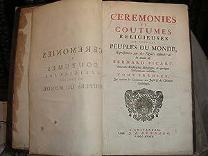 Ceremonies et coutumes religieuses de tous les peuples du monde representees par des figures ...