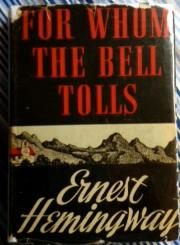 FOR WHOM THE BELL TOLLS: Hemingway, Ernest INSCRIBED