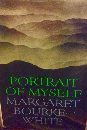 Portrait of Myself: Margaret Bourke-White signed